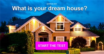 Personality Quiz Test: What is your dream house?
