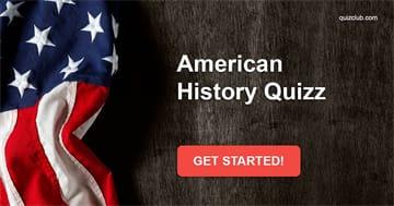 History Quiz Test: Can You Pass This American History Quiz?