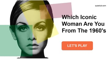 Personality Quiz Test: Which Iconic Woman Are You From The 1960's