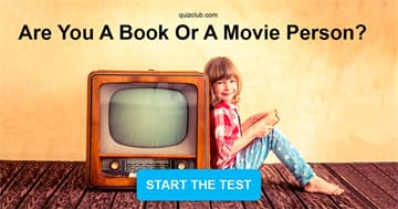 Personality Quiz Test: Are You A Book Or A Movie Person?