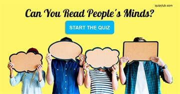 Personality Quiz Test: Can You Read People's Minds?