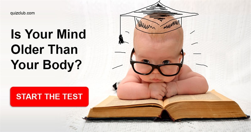 Quiz Test: Is Your Mind Older Than Your Body?