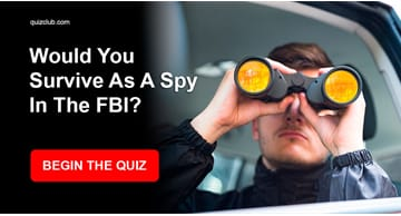 Personality Quiz Test: Would You Survive As A Spy In The FBI?