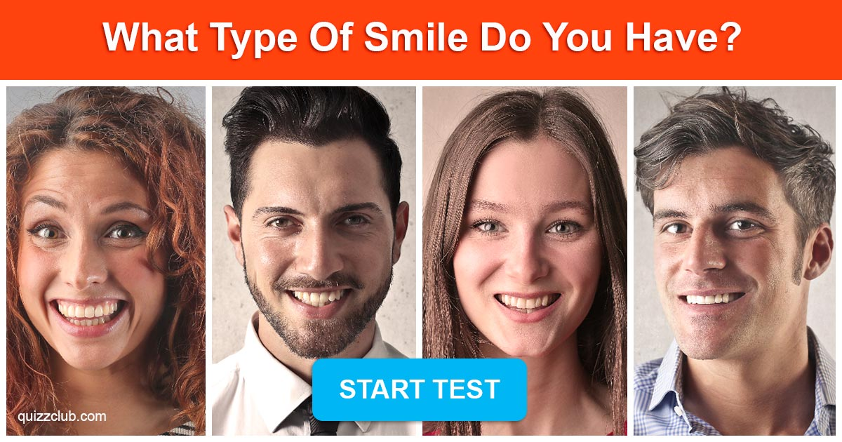 what type of smile do you have personality test quiz club