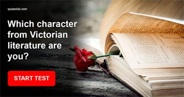 Personality Quiz Test: Which character from Victorian literature are you?