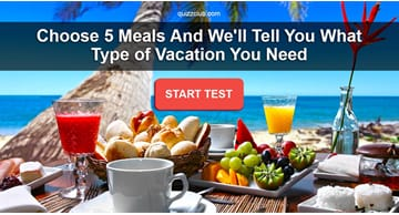 Personality Quiz Test: Choose 5 Meals and We'll Tell You What Type of Vacation You Need