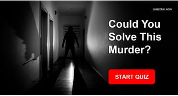 Personality Quiz Test: Could You Solve This Murder?
