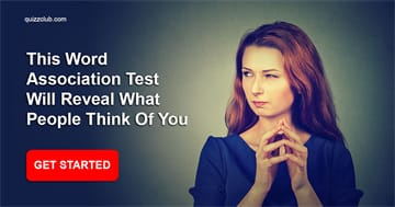 Personality Quiz Test: This Word Association Test Will Reveal What People Think Of You