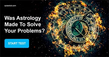 Personality Quiz Test: Was Astrology Made to Solve Your Problems ?