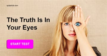 Personality Quiz Test: We Can Accurately Determine Your Personality Based On Your Eyes