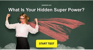 Personality Quiz Test: What Is Your Hidden Super Power?