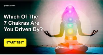 Personality Quiz Test: Which Of The 7 Chakras Are You Driven By? Answer These Questions To Find Out