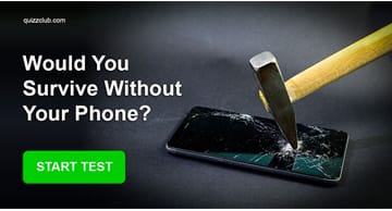 Personality Quiz Test: Would You Survive Without Your Phone?