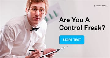 Personality Quiz Test: Are You a Control Freak?