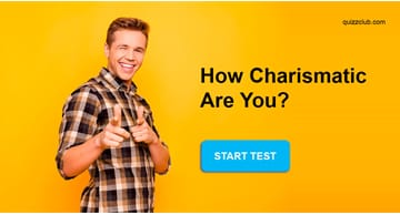 Personality Quiz Test: How Charismatic Are You?