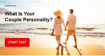 Personality Quiz Test: What Is Your Couple Personality?