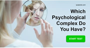 Personality Quiz Test: Which Psychological Complex Do You Have?
