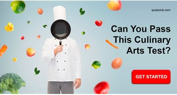 knowledge Quiz Test: Can You Pass This Culinary Arts Test?