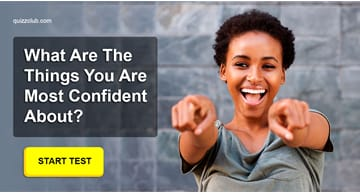 Personality Quiz Test: This Yes Or No Quiz Will Reveal What You Are Most Confident In