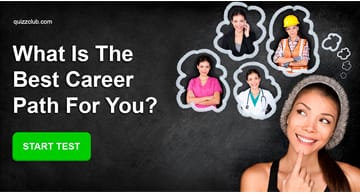 Personality Quiz Test: What Is The Best Career Path For Your Personality Type?