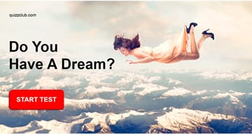 Personality Quiz Test: What Type Of Dreamer Are You?