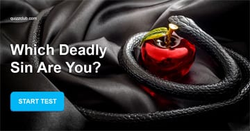 Personality Quiz Test: Which deadly sin are you?