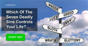Personality Quiz Test: Which of The Seven Deadly Sins Controls Your Life?