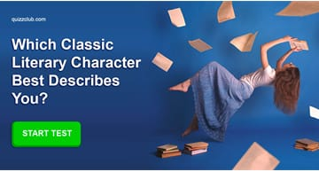 Personality Quiz Test: Which Classic Literary Character Are You?