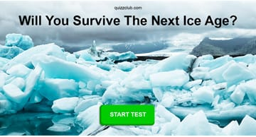 Personality Quiz Test: Will You Survive The Next Ice Age?