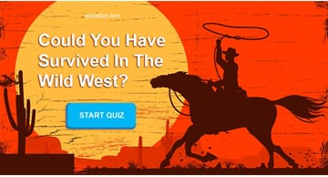 Personality Quiz Test: Could You Have Survived In The Wild West?