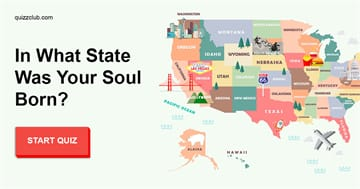 Personality Quiz Test: In What State Was Your Soul Born?