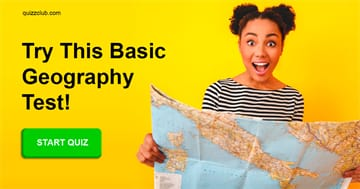 Geography Quiz Test: Can You Get A Perfect Score In This Basic Geography Test?