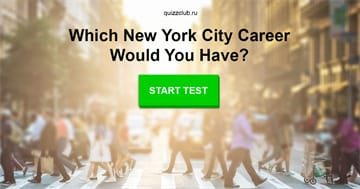 Personality Quiz Test: Which New York City Career Would You Have?