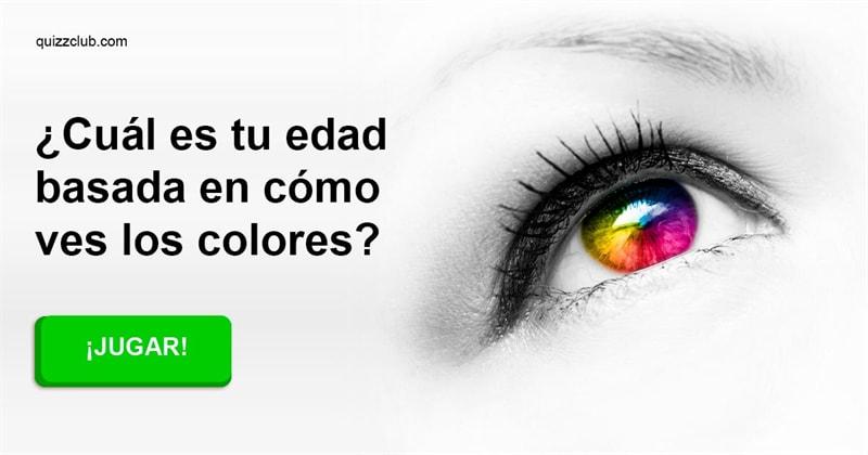 Edad Quiz Test: ¿Cuál es tu edad basada en cómo ves los colores?