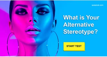 Personality Quiz Test: What is Your Alternative Stereotype?