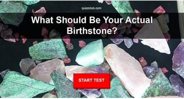 Personality Quiz Test: What Should Be Your Actual Birthstone?