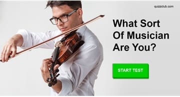 Personality Quiz Test: What sort of musician are you?