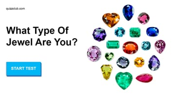 Personality Quiz Test: What Type Of Jewel Are You?