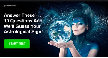 Personality Quiz Test: Answer These 10 Questions And We'll Guess Your Astrological Sign!