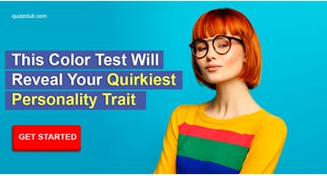 Personality Quiz Test: This Color Test Will Reveal Your Quirkiest Personality Trait