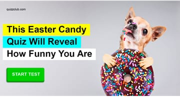 Personality Quiz Test: This Easter Candy Quiz Will Reveal How Funny You Are