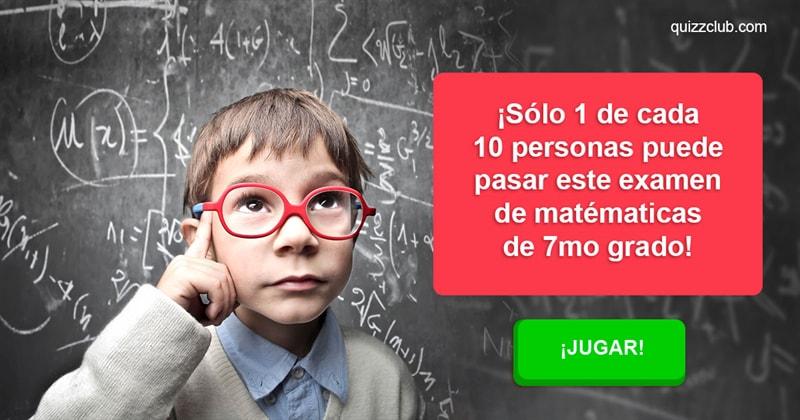 Coeficiente intelectual Quiz Test: ¡Sólo 1 de cada 10 personas puede pasar este examen de matématicas de 7mo grado!