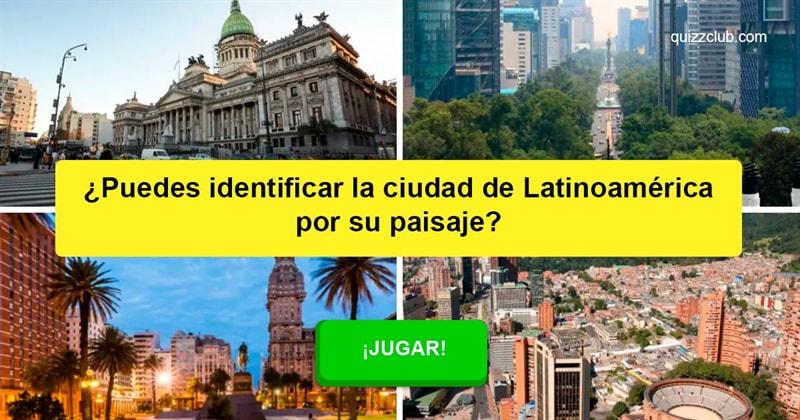 Geografía Quiz Test: ¿Puedes identificar la ciudad de Latinoamérica por su paisaje?