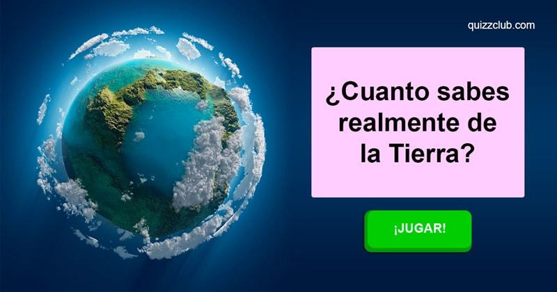 Geografía Quiz Test: ¿Cuanto sabes realmente de la Tierra?