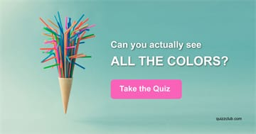Quiz Test: Can You Actually See All The Colors?