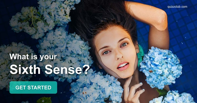 Quiz Test: What Is Your Sixth Sense?