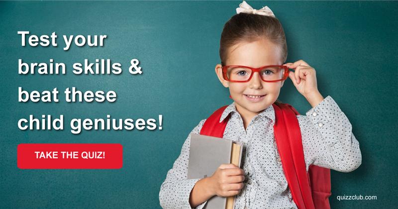 Mathematicians: Test Your Brain Skills & Beat These Child Geniuses!