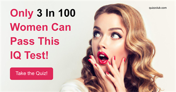 Only 3 In 100 Women Can Pass This IQ Test