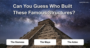 Geography Quiz Test: Can You Guess Who Built These Famous Structures?