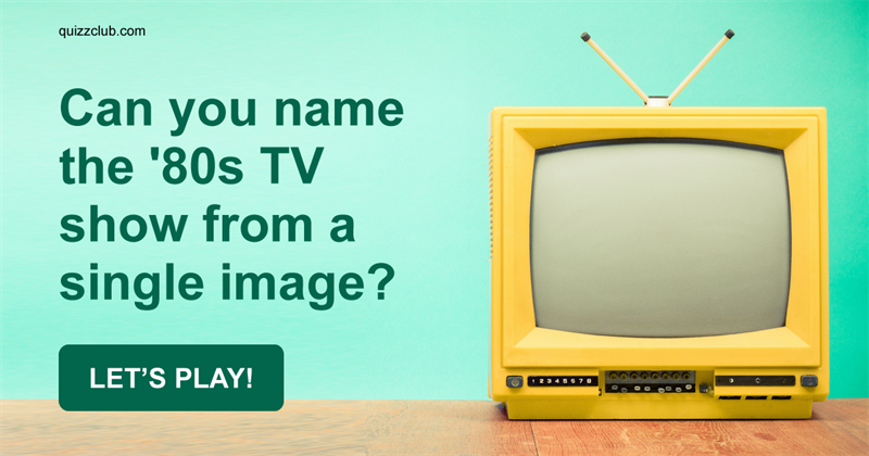 Can You Name The '80s TV Show From A Single Image?